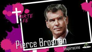 asociacion arte y fe Pierce Brosnan
